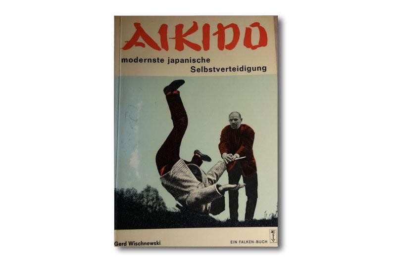 """Miniserie Buchbesprechung: """"Aikido"""" von Gerd Wischnewski"""