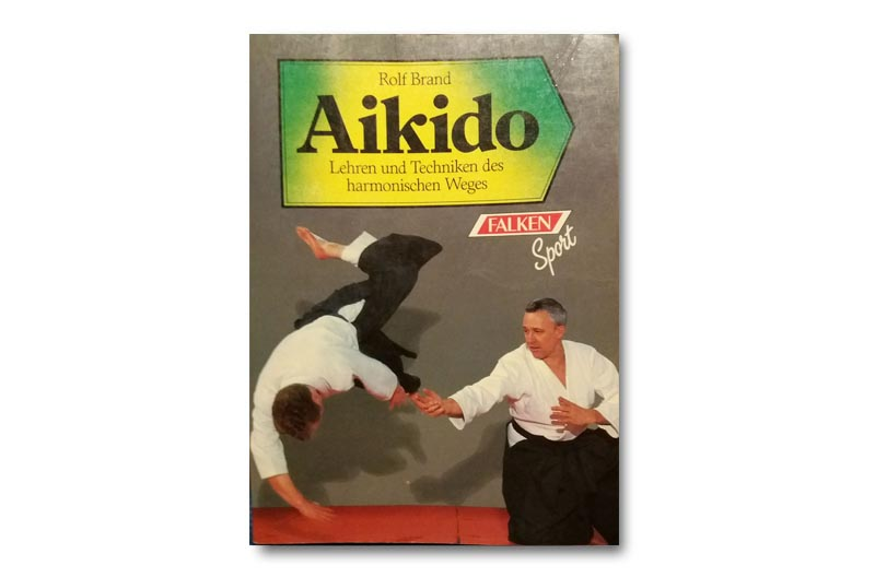 """Miniserie Buchbesprechung: """"Aikido"""" von Rolf Brand"""