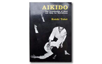 "Miniserie Buchbesprechung: ""Aikido"" von Koichi Tohei"