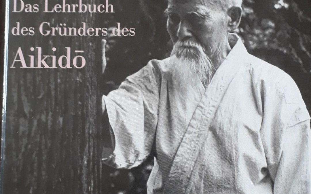 "Miniserie Buchbesprechung: ""Budo"" von Morihei Ueshiba"